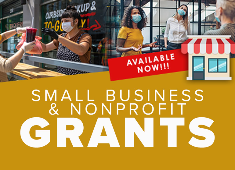 Small Business and Non-Profit Grants